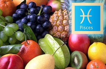 Pisces, fruits
